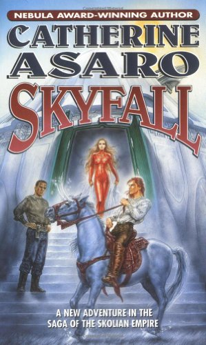 9780765345578: Skyfall (Saga of the Skolian Empire)