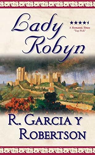 Lady Robyn: Garcia, R.;Garcia Y Robertson, Rodrigo