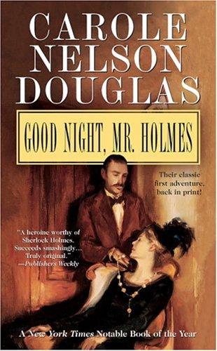 9780765345745: Good Night, Mr. Holmes: An Irene Adler Novel