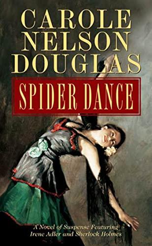 9780765345950: Spider Dance: A Novel of Suspense Featuring Irene Adler and Sherlock Holmes