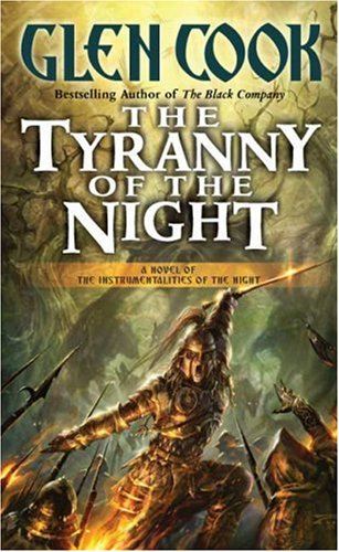 The Tyranny of the Night (Instrumentalities of the Night)