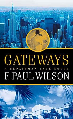 9780765346056: Gateways: A Repairman Jack Novel