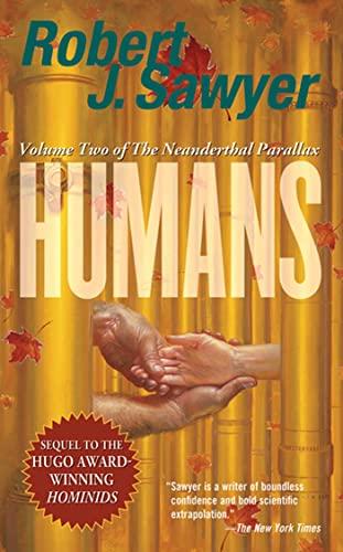 9780765346759: Humans (Neanderthal Parallax)