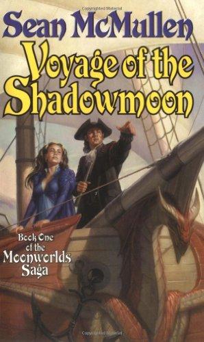 9780765347138: Voyage of the Shadowmoon (Book One of The Moonworlds Saga)