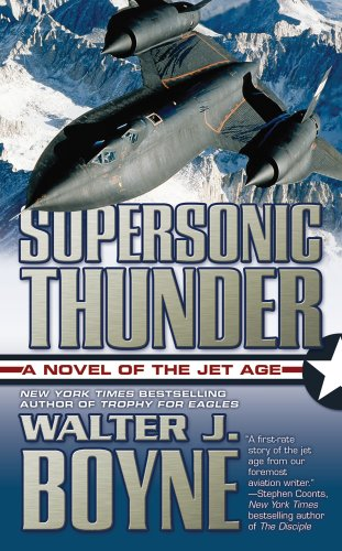 9780765347473: Supersonic Thunder: A Novel of the Jet Age