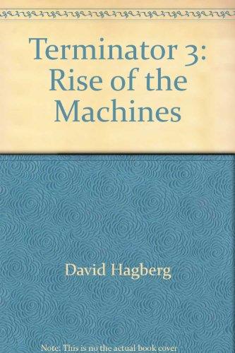 9780765347664: Terminator 3: Rise of the Machines