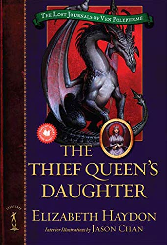 9780765347732: The Thief Queen's Daughter (The Lost Journals of Ven Polypheme)