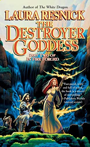 9780765347961: The Destroyer Goddess: In Fire Forged, Part 2