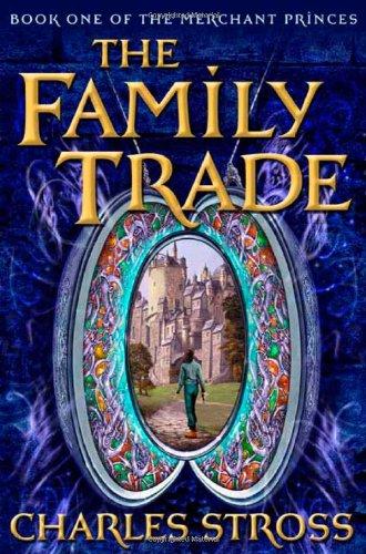 9780765348210: The Family Trade (Merchant Princes)