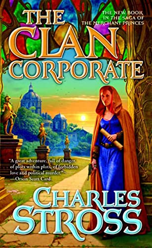 9780765348227: CLAN CORPORATE, THE (Merchant Princes)