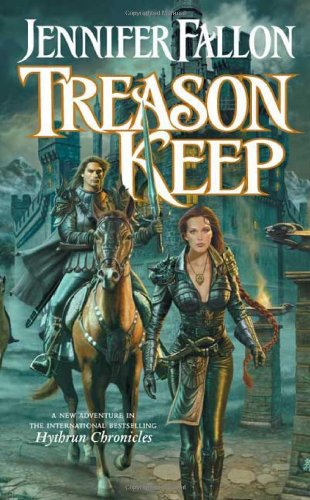 9780765348678: Treason Keep: Book Two of the Hythrun Chronicles