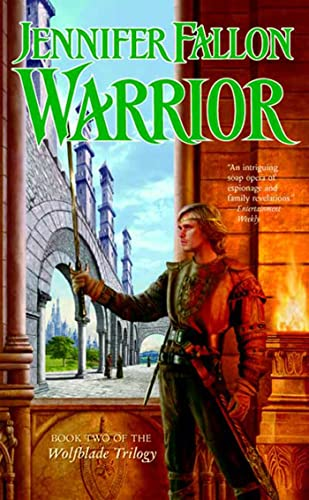 9780765348708: Warrior (The Hythrun Chronicles: Wolfblade Trilogy, Book 2)