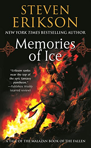 9780765348807: Memories of Ice (The Malazan Book of the Fallen, Book 3)