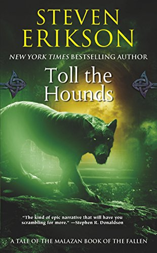 9780765348852: Malazan Book of the Fallen 08. Toll the Hounds (The Malazan Book of the Fallen)