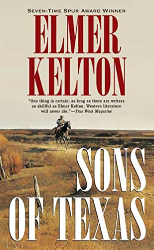 Sons of Texas (0765348977) by Elmer Kelton