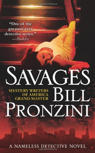 9780765349279: Savages: A Nameless Detective Novel (