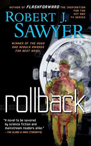 Rollback: A Novel: Robert J. Sawyer
