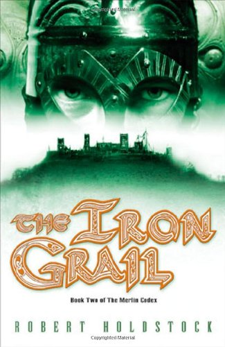 9780765349873: The Iron Grail