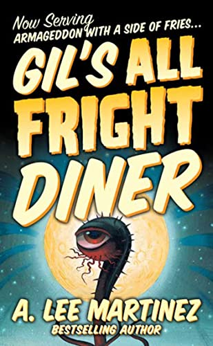 9780765350015: Gil's All Fright Diner