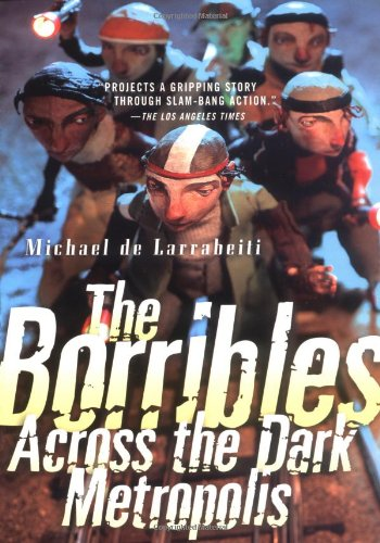 9780765350077: The Borribles: Across the Dark Metropolis