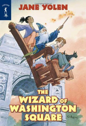 The Wizard of Washington Square (9780765350169) by Jane Yolen