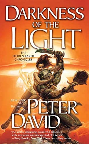 9780765350336: Darkness of the Light (The Hidden Earth Chronicles)