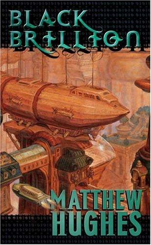 9780765350497: Black Brillion: A Novel of the Archonate (Tor Science Fiction)