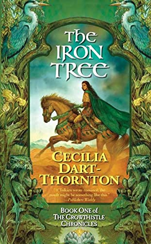 9780765350541: The Iron Tree: Book One of The Crowthistle Chronicles