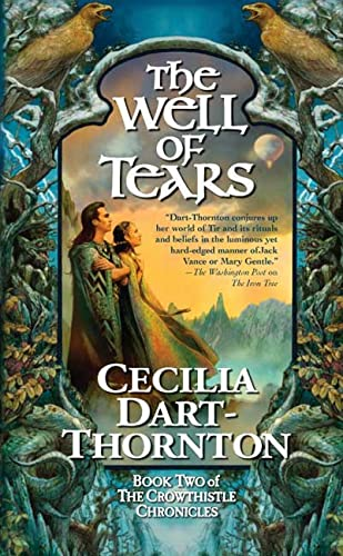 9780765350558: The Well of Tears: Book Two of The Crowthistle Chronicles