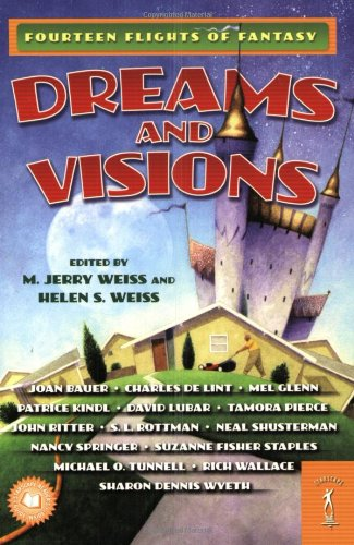 9780765351074: Dreams and Visions: Fourteen Flights of Fantasy