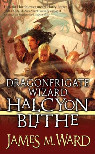 Dragonfrigate Wizard Halcyon Blithe 2: James Ward