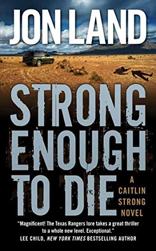 9780765351159: Strong Enough to Die: A Caitlin Strong Novel (Caitlin Strong Novels)