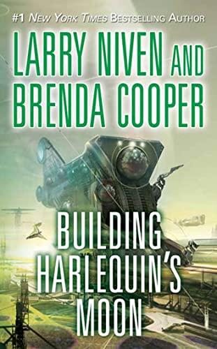 Building Harlequin's Moon: Larry Niven, Brenda