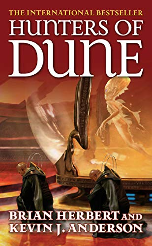 Hunters of Dune: Herbert, Brian; Anderson,