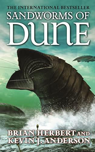 Sandworms of Dune: Herbert, Brian; Anderson,