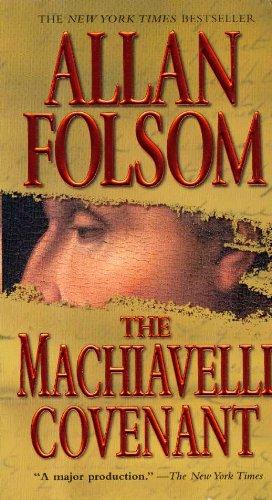 The Machiavelli Covenant: Allan Folsom