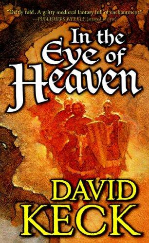 9780765351692: In the Eye of Heaven
