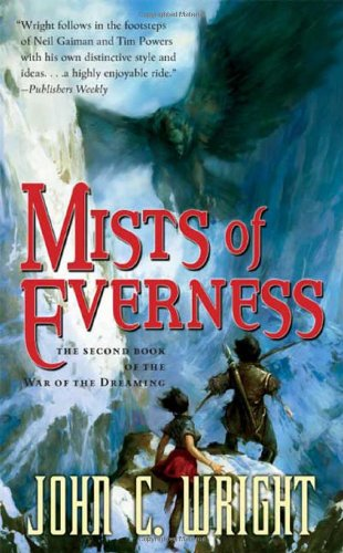 Mists of Everness. The Second Book of the War of the Dreaming