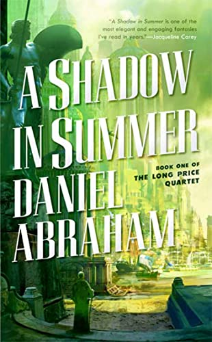 9780765351876: A shadow in summer (The Long Price Quartet)