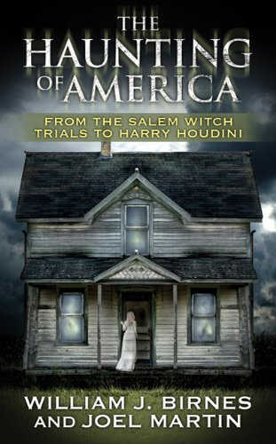 9780765352538: The Haunting of America: From the Salem Witch Trials to Harry Houdini