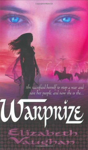 9780765352644: Warprize (The Chronicles of the Warlands, Book 1)