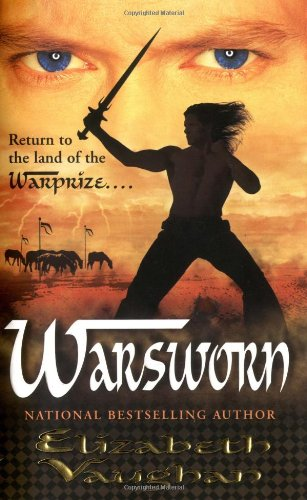 Warsworn (Chronicles of the Warlands, Book 2) (0765352656) by Elizabeth Vaughan