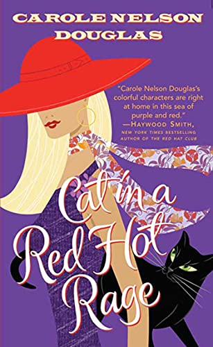 CAT IN A RED HOT RAGE: 19: Carole Nelson Douglas