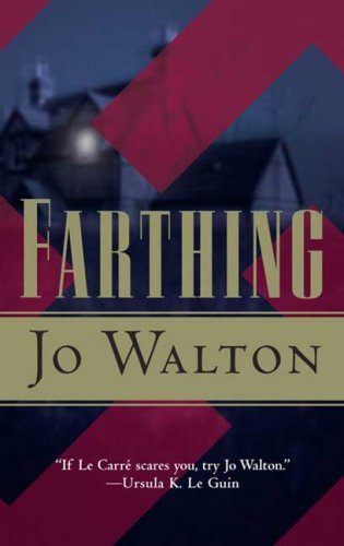 9780765352804: Farthing (Small Change)
