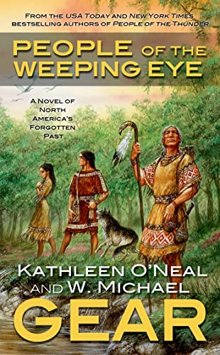 9780765352934: People of the Weeping Eye (North America's Forgotten Past)