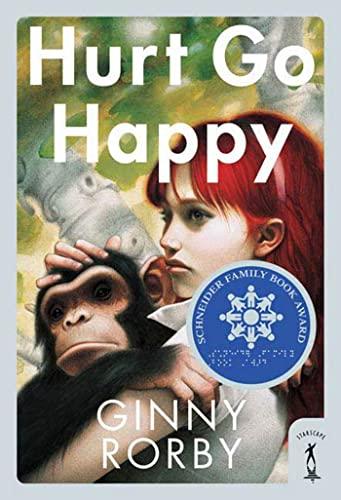 9780765353047: Hurt Go Happy