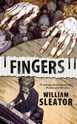Fingers: William Sleator