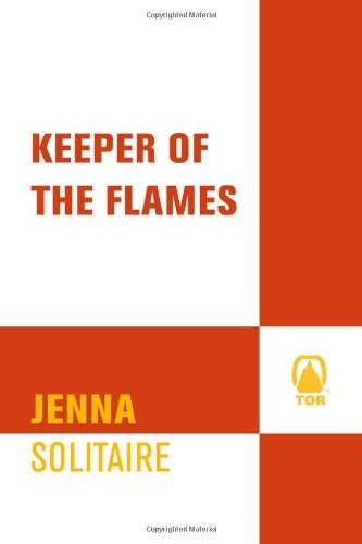 9780765353580: Keeper of the Flames (Daughter of Destiny Series) (The Guardian of the Boards)