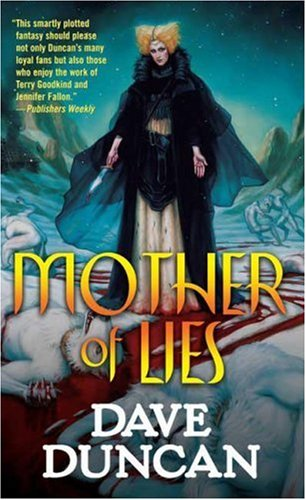 Mother of Lies (Tor Fantasy) (0765353822) by Dave Duncan