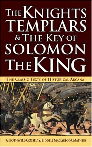 9780765353962: The Knights Templars & The Key of Solomon The King